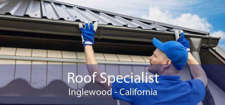 Roof Specialist Inglewood - California