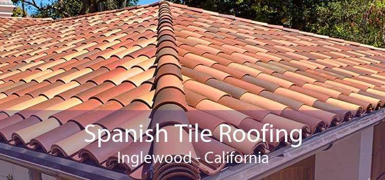 Spanish Tile Roofing Inglewood - California
