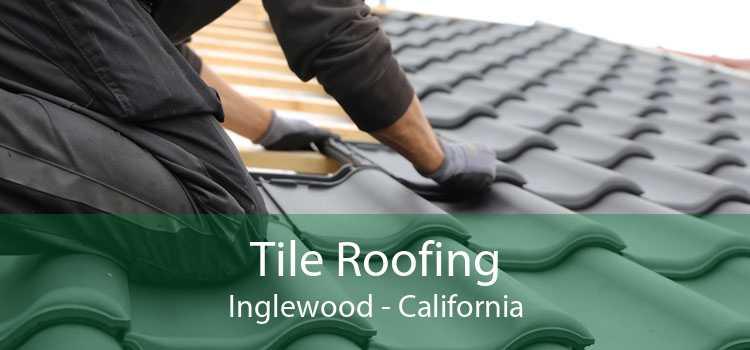 Tile Roofing Inglewood - California